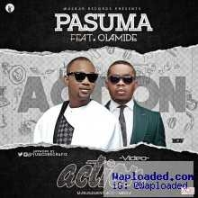 Pasuma - ACTION (prod. By Pheelz) ft. Olamide